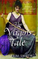 The Virgin's Tale by Sherri Smith (Paperback, 2009)