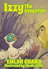 Izzy the Inventor : A Bird Brain Book 7 by Emlyn Chand (2013, Paperback,...