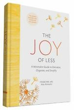 The Joy of Less by Francine Jay (2016, Hardcover)