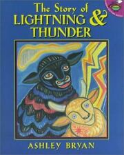 The Story of Lightning and Thunder by Ashley Bryan (1999, Picture Book)