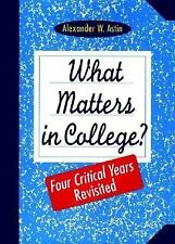 What Matters in College: Four Critical Years Revisited-ExLibrary