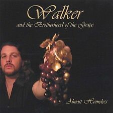 Audio CD Almost Homeless  - Walker and the Brotherhood of the Grape New