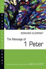 The Message of 1 Peter (Bible Speaks Today), Edmund P. Clowney, Acceptable Book