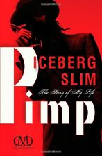 Pimp: The Story of My Life by Iceberg Slim (Paperback) FREE SHIPPING
