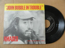"DISQUE 45T DE  AMADEO   "" JOHN BUBBLE IN TROUBLE  """