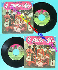 LP 45 7'' IL PAESE DI ALICE Toccami In due 1980 italy ARC ZBAC7186 no cd mc dvd*