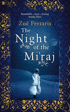 The Night of the Mi'raj by Zoe Ferraris BRAND NEW BOOK (Paperback, 2009)