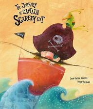 Somos8: The Journey of Captain Scaredy Cat by José Carlos Andrés and Sonja...