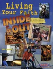 Living Your Faith Inside and Out-ExLibrary