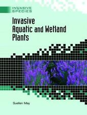 Invasive Aquatic and Wetland Plants (Invasive Species)-ExLibrary