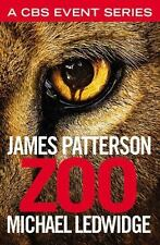 Zoo by James Patterson and Michael Ledwidge-2015 thriller-trade sized paperback