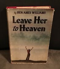 LEAVE HER TO HEAVEN BY BEN AMES WILLIAMS 1944 HARDCOVER W/DUSTJACKET