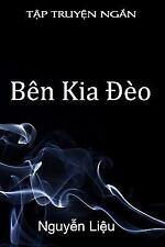 Ben Kia Deo by Nguyen Lieu (2009, Paperback)