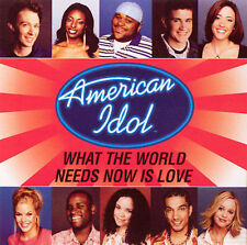 What World Needs Now Is Love, American Idol Season 2 Finalists, 828765255721, Si