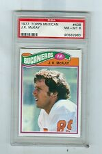 1977 Topps Mexican #  408  J.K. McKAY  Tampa Bucs  PSA 8  Rookie