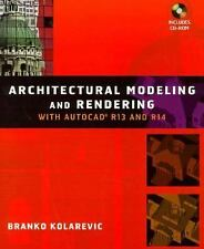 Architectural Modeling and Rendering with AutoCad R13 and R14 by Branko...