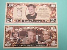 ROBIN WILLIAMS: Actor, Entertainer, Comedian  *  $1,000,000 One Million Dollars