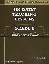 180 Daily Teaching Lessons (Easy Grammar Ultimate Series:, Grade 8 Student Workb