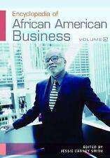 Encyclopedia of African American Business [2 volumes] (v. 1 & 2)