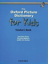 The Oxford Picture Dictionary for Kids Teacher's Book