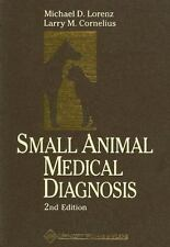 Small Animal Medical Diagnosis (1995, Paperback, Revised)
