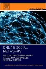 Online Social Networks: Human Cognitive Constraints in Facebook and Twitter Pers