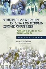 Violence Prevention in Low- and Middle-Income Countries: Finding a Place on the