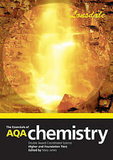 THE ESSENTIALS OF AQA SCIENCE: DOUBLE AWARD COORDINATED CHEMISTRY, MARY JAMES, U