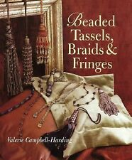 Valerie Campbell Harding - Beaded Tassels Braids And Frin (1999) - Used - T