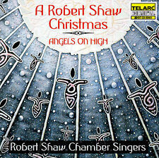 A ROBERT SHAW CHRISTMAS - ANGELS ON HIGH - MINT CD