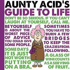 Aunty Acid's Guide to Life by Ged Backland and Aunty Acid (2013, Hardcover)