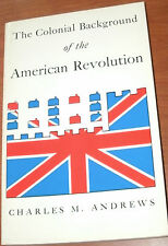 THE COLONIAL BACKGROUND by CHARLES M. ANDREWS PB 1961