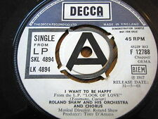 "ROLAND SHAW & HIS ORCHESTRA & CHORUS - I WANT TO BE HAPPY  7"" VINYL DEMO"