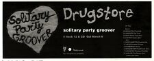 "4/3/95PGN10 SINGLE/TOUR ADVERT 4X11"" DRUGSTORE, SOLITARY PARTY GROOVER"