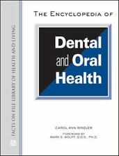 The Encyclopedia of Dental and Oral Health (Facts on File Library of H-ExLibrary