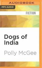 Dogs of India by Polly McGee (2016, MP3 CD, Unabridged)