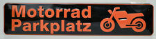 MOTORRAD PARKPLATZ  - BLECHSCHILD 46 X 10 CM NEU STELLPLATZ  (BS176)