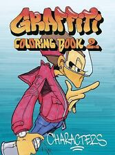 Graffiti Coloring Book 2: Characters by Kimvall, Jacob