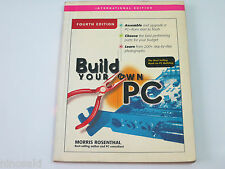 MORRIS ROSENTHAL - BUILD YOUR OWN PC