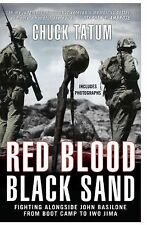 Red Blood, Black Sand: Fighting Alongside John Basilone from Boot Camp Hardcover