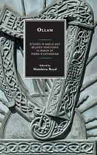 Ollam: Studies in Gaelic and Related Traditions in Honor of Tomás Ó Cathasaigh (