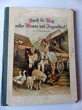 Kinderbuch Welt Wonne Jugendlust Göbelbecker Tiere Bauernhof 1906