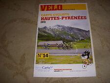 CYCLISME SPPLT VELO MAGAZINE 14 3 CIRCUITS dans les HAUTES PYRENEES avec CARTE