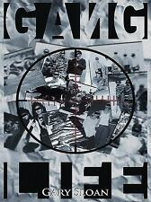 Gang Life by Gary Sloan