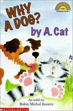 Why a Dog? by A. Cat (Hello Reader! Level 1)-ExLibrary