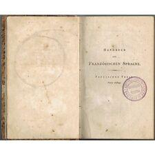 HANDBUCH der FRANZÖSISCHEN SPRACHE und LITERATUR oder Von IDELER und  NOLTE 1819