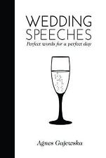 Wedding Speeches: Perfect Words for a Perfect Day-ExLibrary