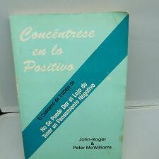 CONCENTRESE EN LO POSITIVO, CUADERNO DE TRABAJO, SOFTCOVER (B13)