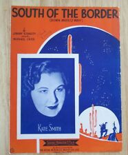South Of The Border sheet music by Jimmy Kennedy & Michael Carr Kate Smith Cover