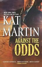 * Against the Odds by Kat Martin GOOD PB COMBINE&SAVE